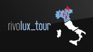 Il RIVOLUX tour conquista il Nord Italia