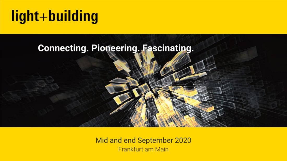 Light + Building 2020: fiera rinviata a settembre, ma il nostro impegno continua