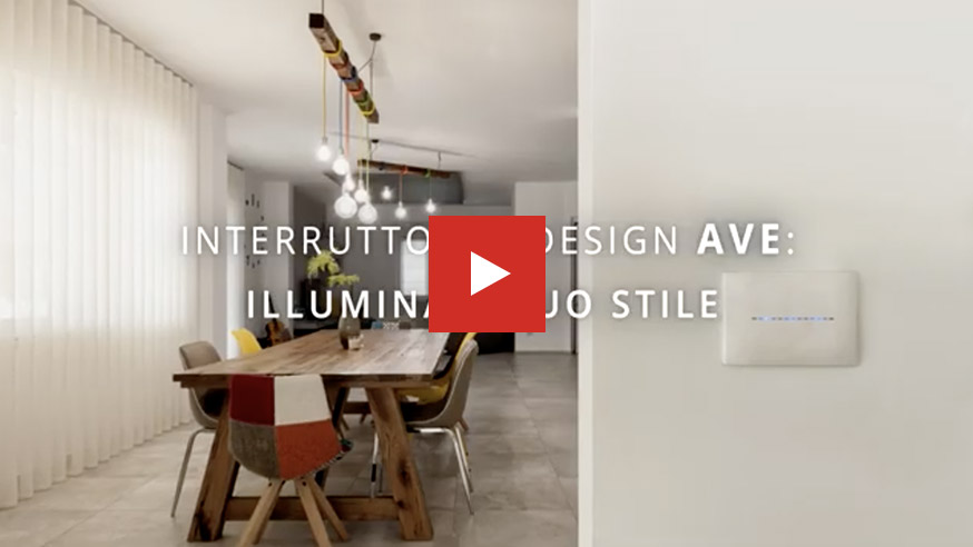 Interruttori e design AVE: illumina il tuo stile